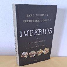 Libros de segunda mano: JANE BURBANK Y FREDERICK COOPER - IMPERIOS, UNA NUEVA VISIÓN DE LA HISTORIA UNIVERSAL - CRITICA 2011. Lote 265345459