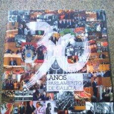 Livres d'occasion: TRINTA ANOS DO PARLAMENTO DE GALICIA 1981-2011 -- PARLAMENTO DE GALICIA 2011 --. Lote 266294268