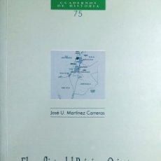 Libros de segunda mano: EL CONFLICTO DEL PRÓXIMO ORIENTE / JOSÉ U. MARTÍNEZ CARRERAS. MADRID : ARCO LIBROS, 2000.. Lote 267108109
