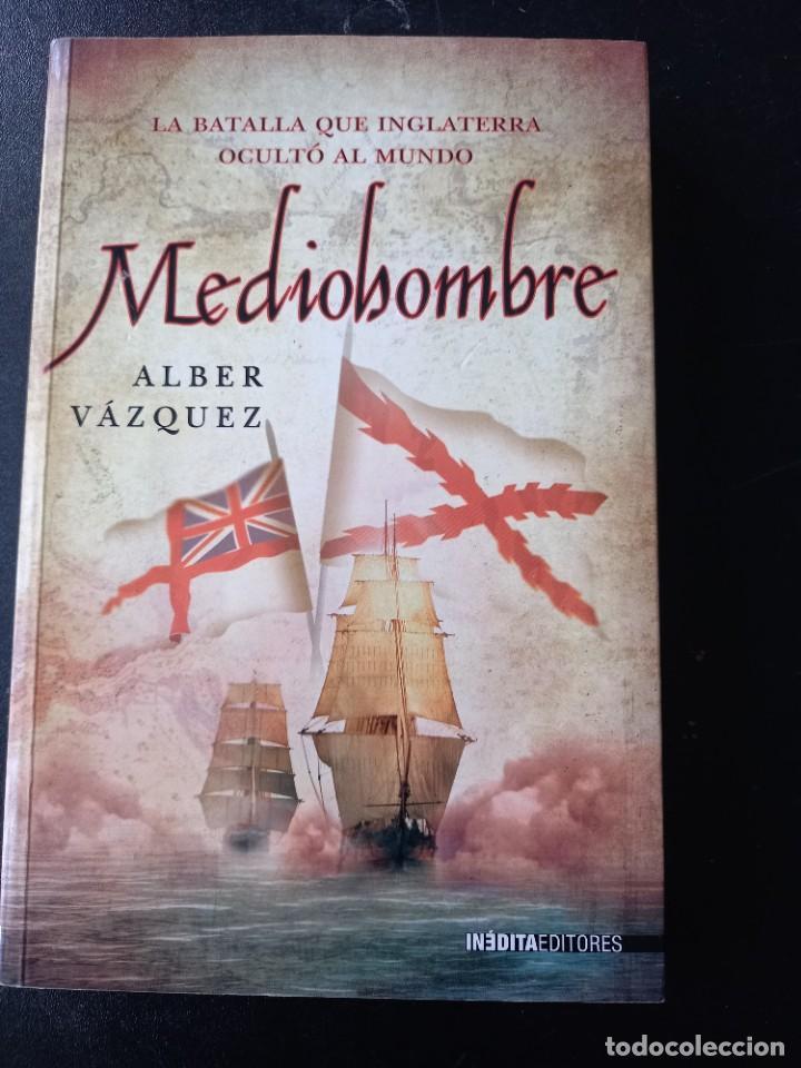 MEDIOHOMBRE, ALBER VÁZQUEZ (Libros de Segunda Mano - Historia Moderna)
