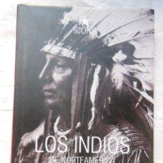 Libros de segunda mano: LOS INDIOS DE NORTEAMERICA. 2005 EDWARD S. CURTIS. Lote 269446548