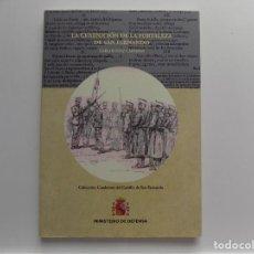 Libros de segunda mano: LIBRERIA GHOTICA. CARLOS DIAZ CAPMANY. LA GUARNICIÓN DE LA FORTALEZA DE SAN FERNANDO. 2015.ILUSTRADO. Lote 269744388