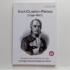Libros de segunda mano: LIBRERIA GHOTICA. JOAN CLARÓS I PRESAS.1749-1827.MONOGRÀFIC DEDICAT A CLARÓS I EL SEU TEMPS.ILUSTRAT. Lote 269745433