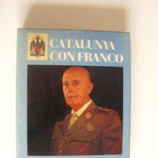 Libri di seconda mano: RESERVADO. CATALUNYA CON FRANCO - ED. MARE NOSTRUM, 1ª ED. BARCELONA 1984. Lote 269800228