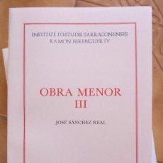 Libros de segunda mano: LIBRO OBRA MENOR III --J.SANCHEZ REAL EDITA DIPUT.TARRAGONA CM. Lote 270099933