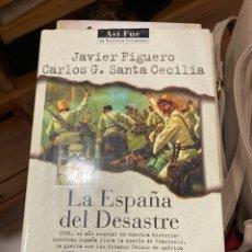 Libros de segunda mano: LIBRO LA ESPAÑA DEL DESASTRE. Lote 270121773