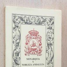 Libros de segunda mano: MONARQUÍA Y NOBLEZA ANDALUZA - SANCHEZ SAUS, RAFAEL - BARRIOS PINTADO, FELICIANO - DOMINGUEZ ORTIZ,. Lote 270416838