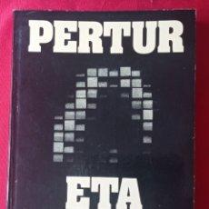 Libros de segunda mano: PERTUR ETA 71/72 LEER DESCRIPCION. Lote 272552063