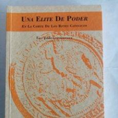 Livros em segunda mão: UNA ÉLITE DE PODER EN LA CORTE DE LOS REYES CATÓLICOS , LOS JUDEOCONVERSOS . M. DEL PILAR RÁBADE. Lote 273290073