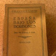 Libros de segunda mano: ESPAÑA BAJO LOS BORBONES, (BOLS, 8). Lote 273746273