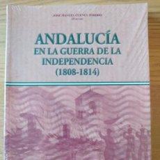 Livros em segunda mão: ANDALUCIA, EN LA GUERRA DE LA INDEPENDENCIA, 1808-1814. J. M. CUENCA TORIBIO, UNIV. CÓRDOBA, 2009. Lote 275727318