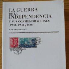 Libros de segunda mano: LA GUERRA DE LA INDEPENDENCIA Y SUS CONMEMORACIONES, 1908.1958 Y 2008. CSIC. 2008. Lote 275735923
