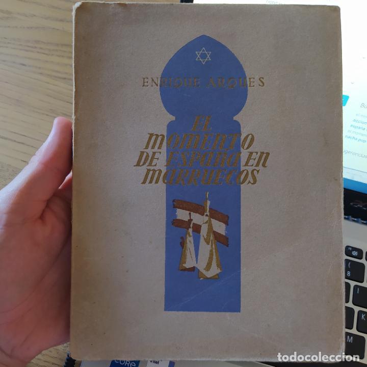 Libros de segunda mano: El momento de España en Marruecos, Enrique Arques, 1942. Vicesecretaria de Educación Popular - Foto 2 - 275912793