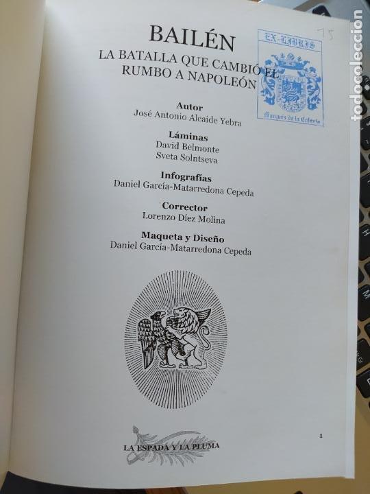 Libros de segunda mano: Bailén : la batalla que cambio el rumbo de Napoleon Alcaide Yebra, J.A. La espada y la pluma, 2005 - Foto 4 - 275917518
