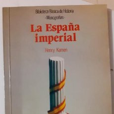 Libros de segunda mano: HENRY KAMEN. LA ESPAÑA IMPERIAL. MONOGRAFIAS ANAYA. Lote 276295963