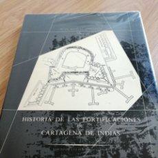 Libros de segunda mano: LIBRO HISTORIA DE LAS FORTIFICACIONES DE CARTAGENA DE INDIAS. Lote 276643113