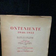 Libros de segunda mano: ONTENIENTE. 1940 - 1953 - REIG FELIU. 1957. DIPUTACION VALENCIA. OBRA PREMIADA. Lote 276816138