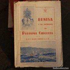 Libros de segunda mano: BENISA Y SU PATRONA LA PURISIMA CHIQUETA, MANUEL FABREGAT, BENISSA , VALENCIA 1942. Lote 276959103