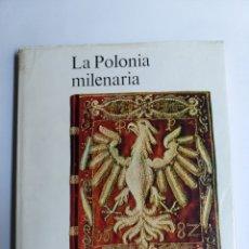 Libros de segunda mano: LA POLONIA MILENARIA .GIEYSZTOR,.HERBSR .. Lote 277521768