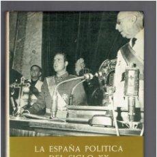 Libros de segunda mano: TOMO IV LA ESPAÑA POLITICA DEL SIGLO XX EN FOTOGRAFIAS Y DOCUMENTOS FERNANDO DIAZ PLAJA 1974,2 EDICI. Lote 277727153