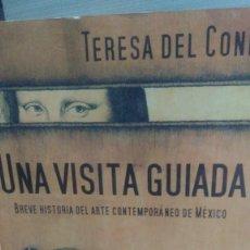 Libros de segunda mano: UNA VISITA GUIADA, TERESA DEL CONDE, ED. PLAZA Y JANÉS. Lote 277775763