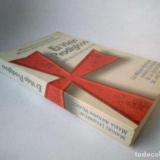 Libros de segunda mano: MANUEL LEGUINECHE Y MARÍA ANTONIA VELASCO. EL VIAJE PRODIGIOSO. 900 AÑOS DE LA PRIMERA CRUZADA. Lote 277845818
