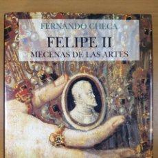 Libros de segunda mano: FELIPE II, MECENAS DE LAS ARTES / FERNANDO CHECA / 2ªED.1993. NEREA. Lote 278872538