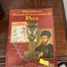 Libros de segunda mano: LIBRO HISTORIA DE LA CONQUISTA DEL PERU. Lote 283012533