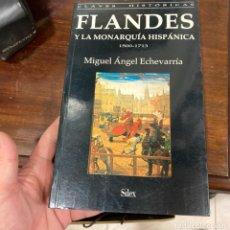 Libros de segunda mano: LIBRO FLANDES Y LA MONARQUIA HISPANICA. Lote 284229258