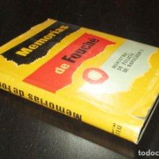 Libros de segunda mano: MEMORIAS DE FOUCHÉ. 2ª EDICIÓN DE 1957 DE EDITORIAL MATEU CON 65 GRABADOS DE ÉPOCA.. Lote 286163148