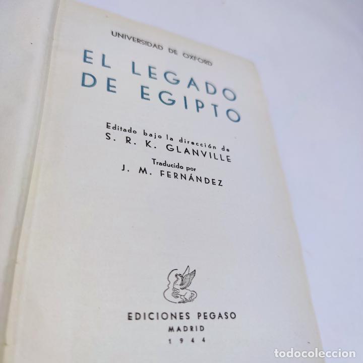 Libros de segunda mano: El legado de Egipto. Universidad de Oxford. Ediciones Pegaso. Madrid. 1944. - Foto 2 - 286267603