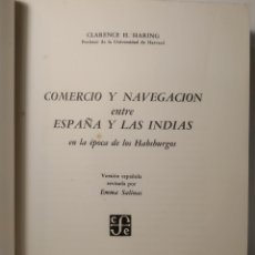 Libros de segunda mano: COMERCIO Y NAVEGACIÓN ENTRE ESPAÑA Y LAS INDIAS. HARING CLARENCE FONDO DE CULTURA ECONÓMICA 1939. Lote 286754268