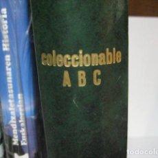 Libros de segunda mano: COLECCIONABLE 70 AÑOS ABC 1905-1975 COMPLETO 76 FASCICULOS ENCUADERNADOS BUEN ESTADO. Lote 287096098