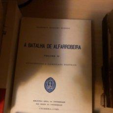 Libros de segunda mano: A BATALHA DE ALFARROBEIRA . BAQUERO. Lote 287256323