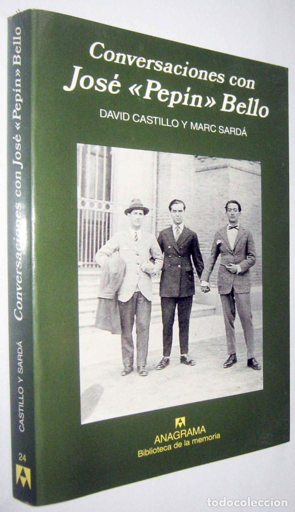 CONVERSACIONES CON JOSE PEPIN BELLO - DAVID CASTILLO Y MARC SARDA - ILUSTRADO (Libros de Segunda Mano - Historia Moderna)