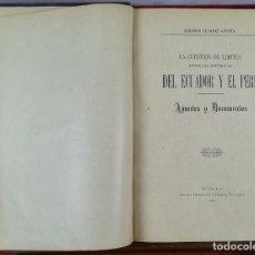 Libros de segunda mano: LA CUESTIÓN DE LOS LIMITES ENTRE LAS REPUBLICAS DE ECUADOR Y EL PERÚ. ALVAREZ . 1901. Lote 287545248