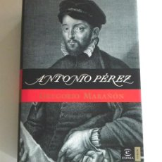 Libros de segunda mano: ANTONIO PÉREZ LIBRO BIOGRAFÍA - GREGORIO MARAÑÓN 2006 - BIOGRAFÍA ÉPOCA DE FELIPE II HISTORIA ESPAÑA. Lote 288068768