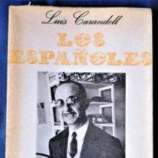 Libros de segunda mano: LIBRO,LOS ESPAÑOLES,DEL ESCRITOR Y PERIODISTA LUIS CARANDELL,FIRMADO Y DEDICADO,AÑO 1968. Lote 288091273