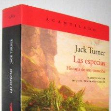 Libros de segunda mano: LAS ESPECIAS - HISTORIA DE UNA TENTACION - JACK TURNER - ILUSTRACIONES. Lote 288155903