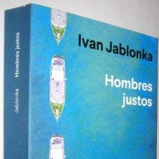 Libros de segunda mano: HOMBRES JUSTOS - DEL PATRIARCADO A LAS NUEVAS MASCULINIDADES - IVAN JABLONKA. Lote 288169028