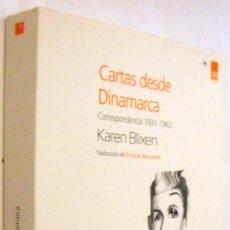 Libros de segunda mano: CARTAS DESDE DINAMARCA - CORRESPONDENCIA 1931-1962 - KAREN BLIXEN - ILUSTRADO. Lote 288170438