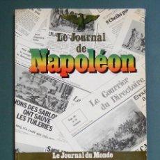 Libros de segunda mano: GÉRARD CAILLET. LE JOURNAL DE NAPOLEÓN. Lote 288413013