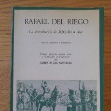 Libros de segunda mano: LA REVOLUCIÓN DE 1820, DÍA A DÍA. CARTAS, ESCRITOS Y DISCURSOS RIEGO, RAFAEL DEL, ED. TECNOS, 1976. Lote 288503638