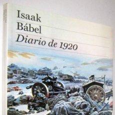 Libros de segunda mano: DIARIO DE 1920 - ISAAK BABEL. Lote 288677093
