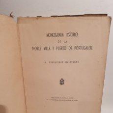 Libros de segunda mano: MONOGRAFIA HISTORICA DE LA MUY NOBLE VILLA Y PUERTO DE PORTUGALETE. CORIQUIAIN GAIZTARRO. 1942. Lote 288691323