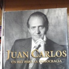 Libros de segunda mano: JUAN CARLOS. UN REY PARA LA DEMOCRACIA (BARCELONA, 1995). Lote 288691423