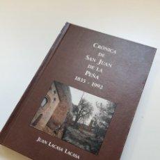 Libros de segunda mano: CRONICA DE SAN JUAN DE LA PEÑA 1835-1992. Lote 293974788