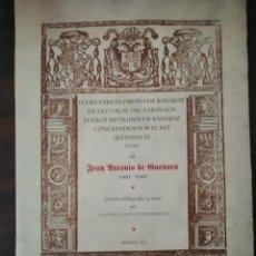 Libros de segunda mano: LETRA PARA EL OBISPO DE BADAJOZ EN LA CUAL SE DECLARANLOS FUEROS ANTIGUOS DE BADAJOZ. EXTREMADURA.. Lote 294376153