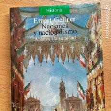Libros de segunda mano: NACIONES Y NACIONALISMO ERNEST GELLNER, ALIANZA UNIVERSIDAD. Lote 295442583