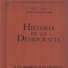 Libros de segunda mano: HISTORIA DE LA DEMOCRACIA. Lote 295849958